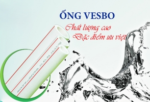 Cách phân biệt ống Vesbo thật hay giả bạn cần biết